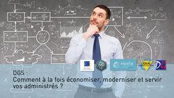 Web Conférence : DGS: comment à la fois économiser, moderniser et servir vos administrés ?