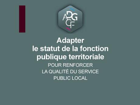 Statut de la FPT  : les 12 propositions de l'ADGCF