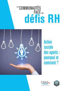 Action sociale des agents : pourquoi et comment ?