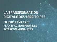 La transformation digitale des territoires : enjeux et priorités