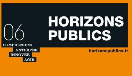 HORIZONS PUBLICS la revue de la transformation publique