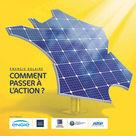 Énergie solaire : comment passer à l'action ?