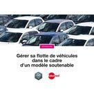 Gérer sa flotte de véhicules dans le cadre d'un modèle soutenable