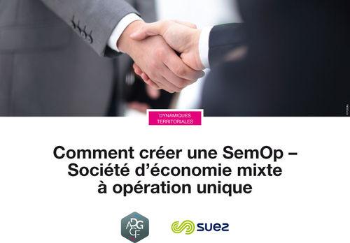 Comment créer une SemOp - Société d'économie mixte à opération unique