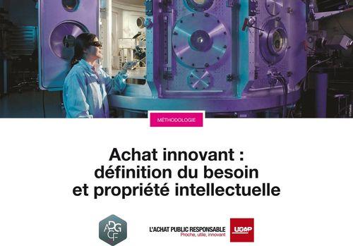 Achat innovant : définition du besoin et propriété intellectuelle