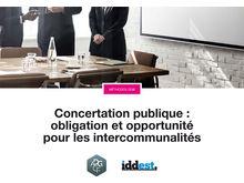 Concertation publique : obligation et opportunité pour les intercommunalités