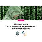 Mise en place d'un dispositif de prévention des cyber-risques