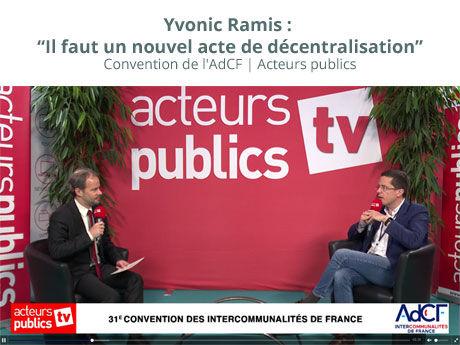 Yvonic Ramis : Il faut un nouvel acte de décentralisation